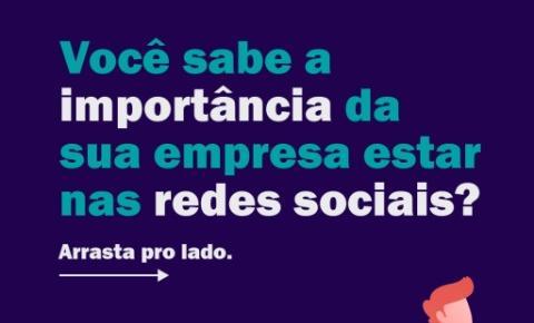 Sua empresa está presente nas redes sociais?